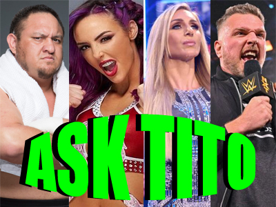 ASK TITO:  WWE Releases, Charlotte's Return, Pat McAfee on Smackdown, NXT/AEW Viewership, & More