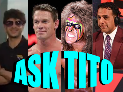 ASK TITO:  WWE & New Japan, Ultimate Warrior Documentaries, John Cena/China, AEW Double or Nothing Predictions, More