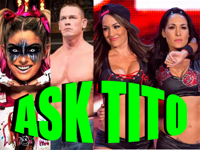 ASK TITO:  WWE SummerSlam, Alexa Bliss, Bella Twins, AEW on Fridays, NXT Takeover Predictions, The Rock Returning?, and More