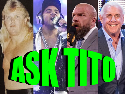 ASK TITO:  Bobby Eaton, Max Caster & Tony Khan, Triple H & NXT Cuts, CM Punk, Flair, and More