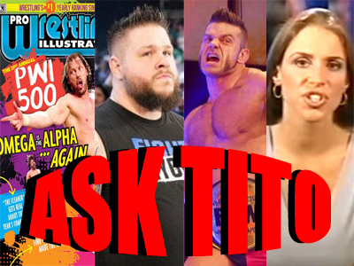 ASK TITO:  Kenny Omega Tops PWI 500, Kevin Owens Joining AEW?, Brian Cage, Stephanie McMahon's 9/11 Comments, and More