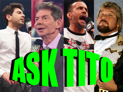 ASK TITO:  WWE Crown Jewel Predictions, Tony Khan's Ego Inflating for AEW?, CM Punk, Ticket Sales, and More